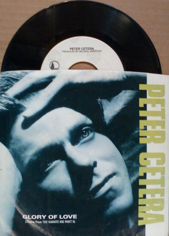 Peter Cetera / Glory Of Love (Theme from The Karate Kid Part II)