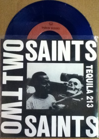 Two Saints / Tequila 213