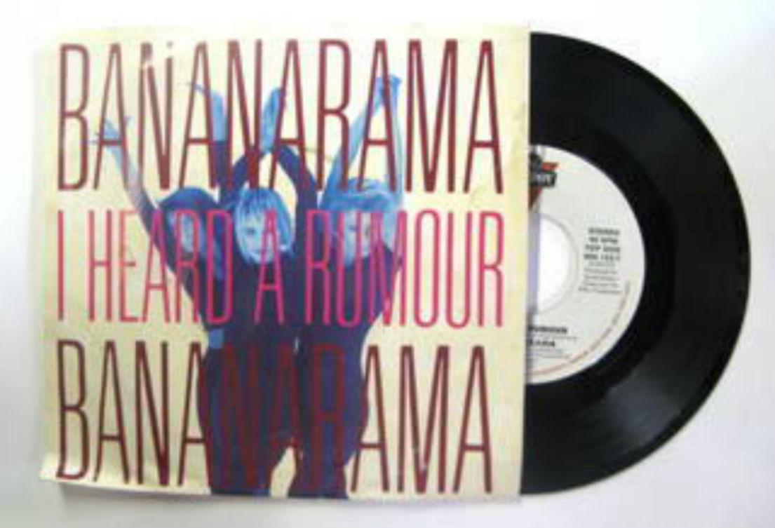 Bananarama / I Heard A Rumor