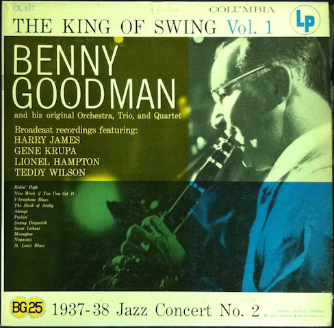 Benny Goodman - King Of Swing Vol. 1: 1937-38 Jazz Concert No. 2