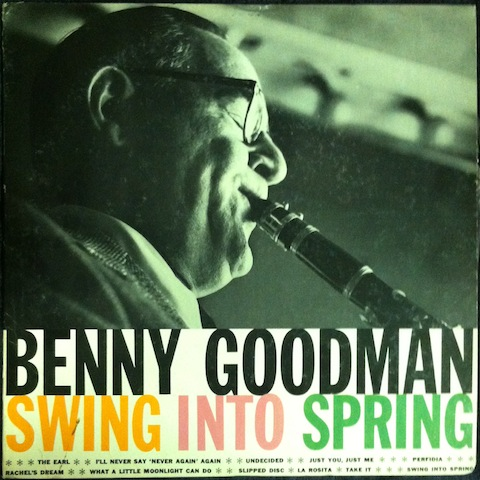 Benny Goodman - Swing Into Spring Record