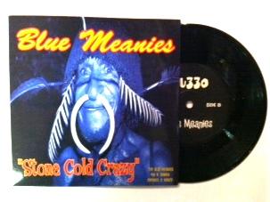 Blue Meanies/MU330 / Stone Cold Crazy