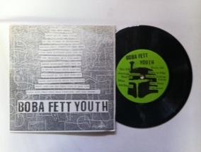 Boba Fett Youth / American Nihilism