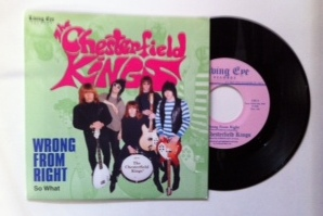 Chesterfield Kings / Wrong From Right