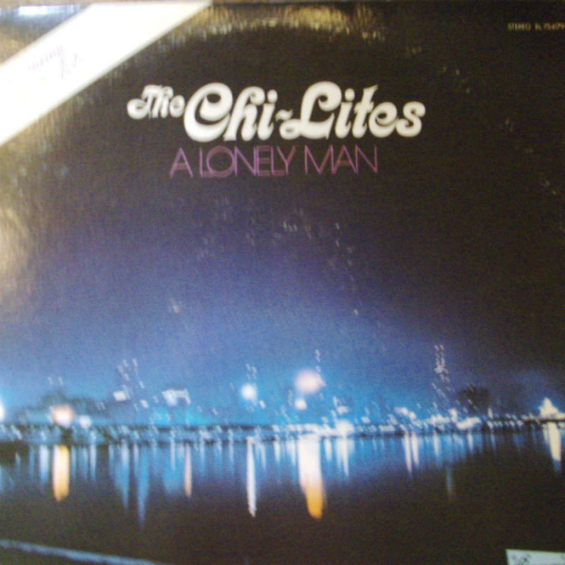 Chi-Lites A+Lonely+Man LP