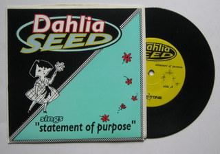 Dahlia Seed/Garden Variety / Statement Of Purpose