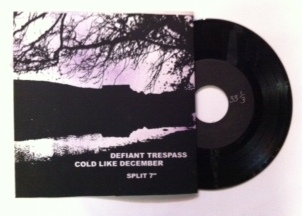 Defiant Trespass/Cold Like December / Split 7""