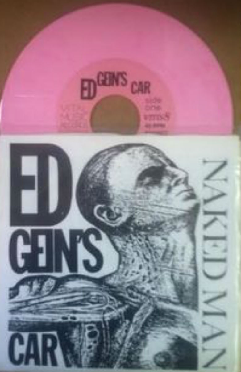 ED GEIN'S CAR - Naked Man - 7inch (SP)
