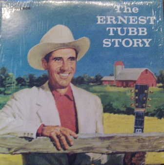 Ernest Tubb - Ernest Tubb Story