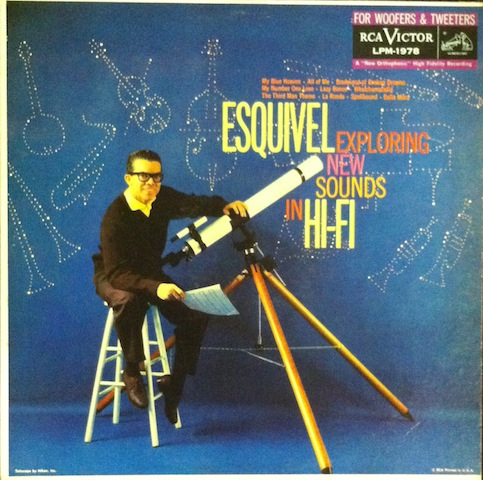 Exploring New Sounds In Hi-fi - Esquivel
