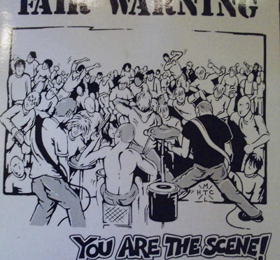 Fair Warning / You Are the Scene!