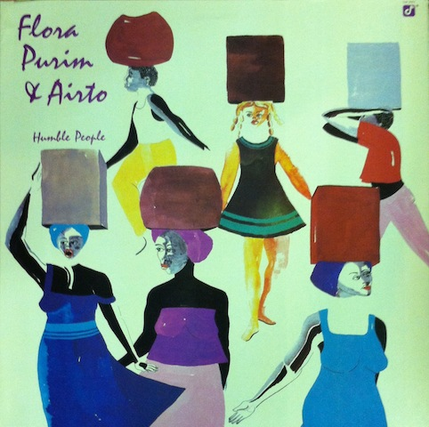 Flora Purim And Airto / Humble People