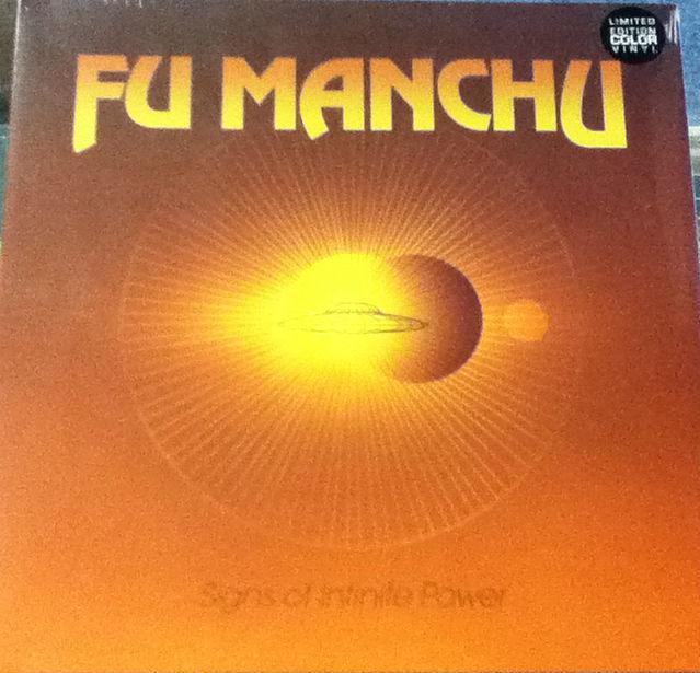 Fu Manchu / Signs Of Infinite Power