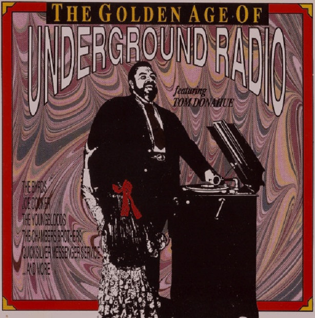 Golden Age Of Underground Radio W/ Tom Donahue / Spirit, Youngbloods, Canned Heat, Ten Years After, Joe Cocker, Donovan, Quicksilver, Leon Russell, C