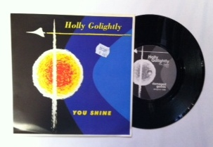Holly Golightly / You Shine