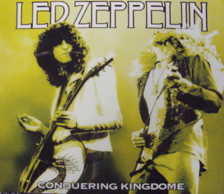 Led Zeppelin / Conquering Kingdome