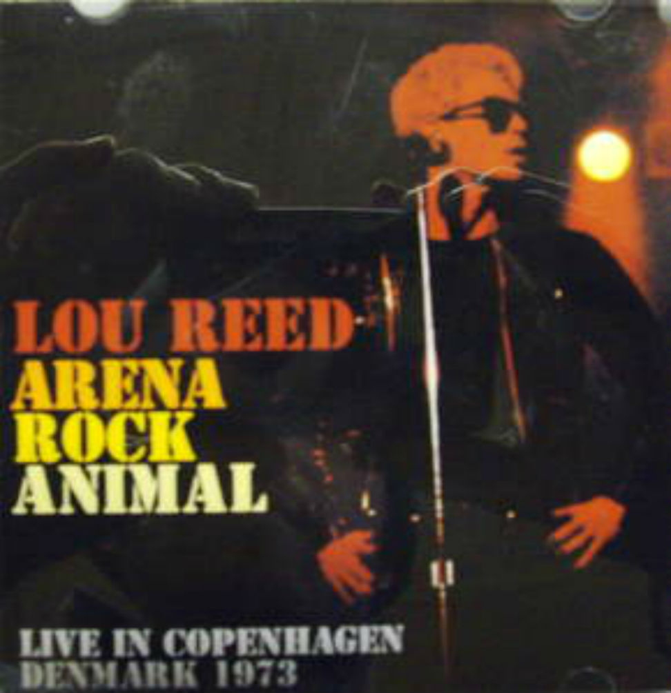 Lou Reed / Arena Rock Animal