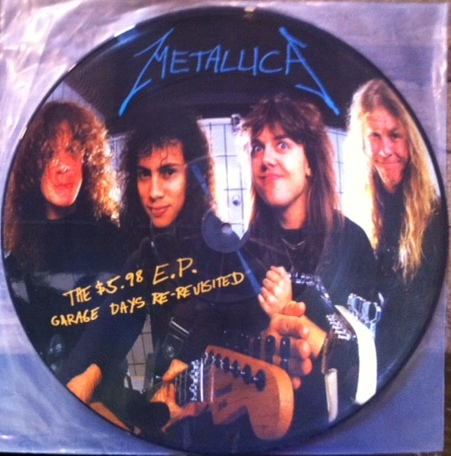 Metallica - The $5.98 Ep, Garage Days Re-revisited Picture Disc