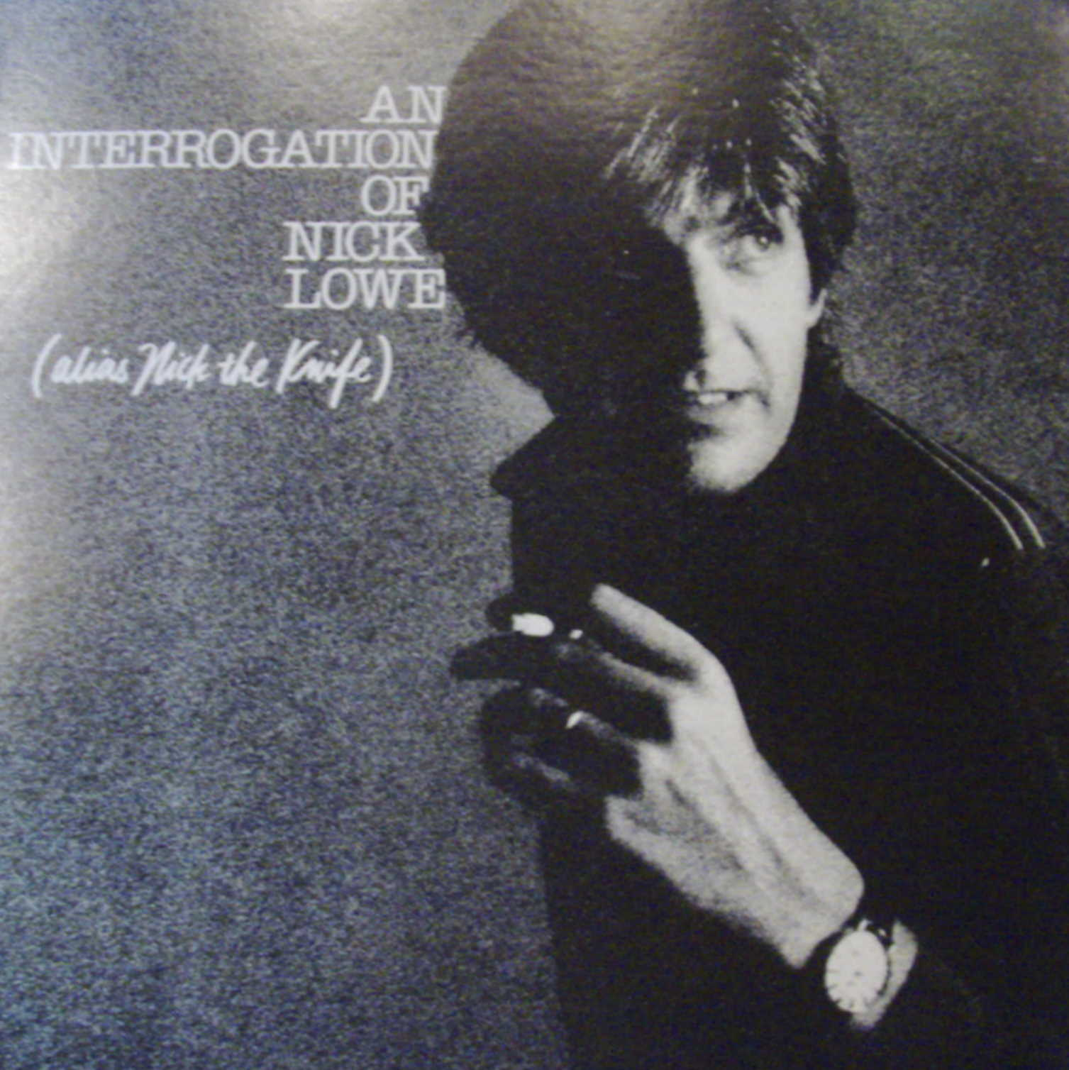 Nick Lowe / An Interrogation of Nick Lowe