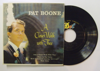Pat Boone / A Closer Walk With Thee