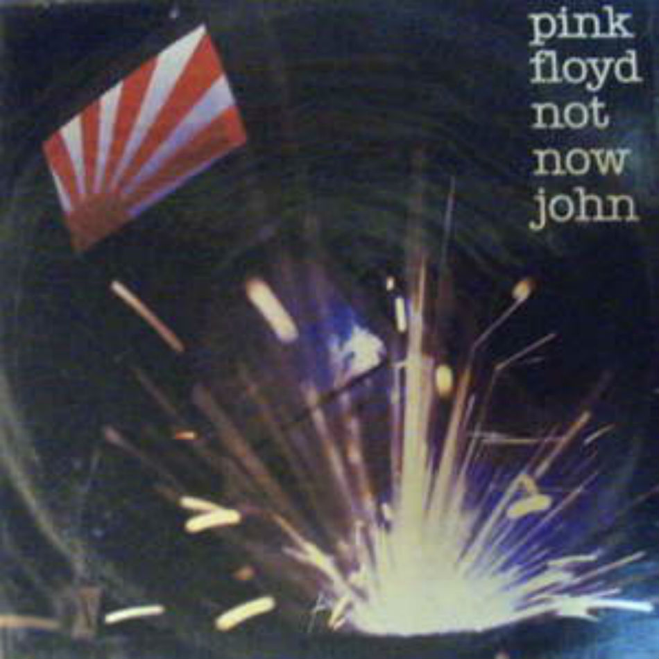 Pink Floyd - Not Now John Record