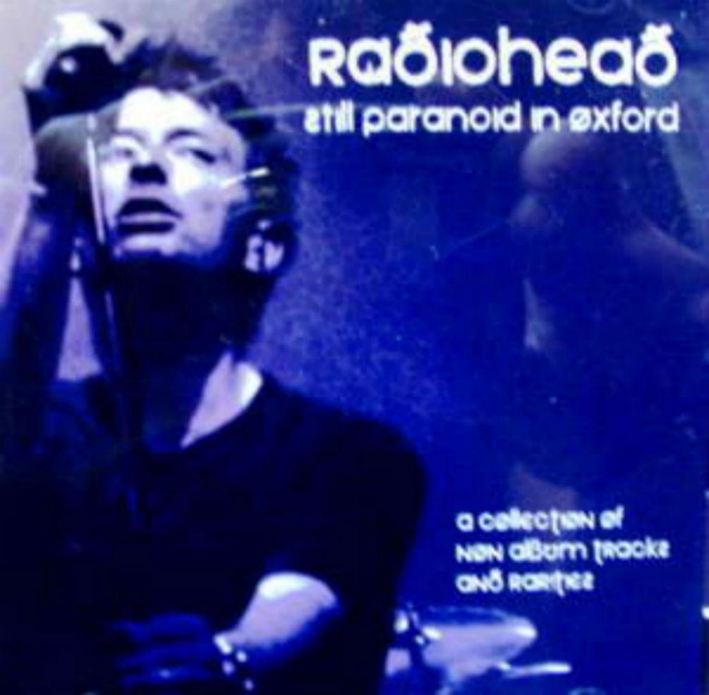 Radiohead / Still Paranoid In Oxford