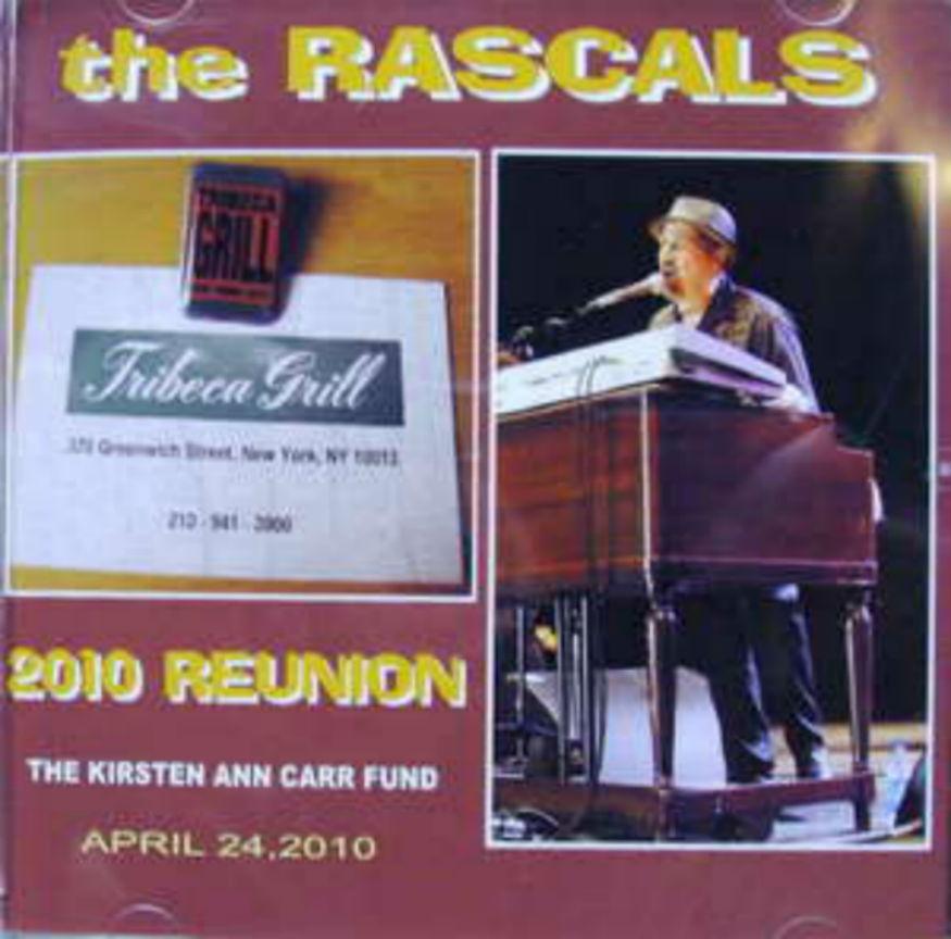 Rascals / 2010 Reunion
