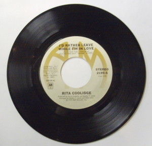 Rita Coolidge I'd Rather Leave While I'm In Love 7''