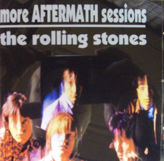 Rolling Stones / More Aftermath Sessions