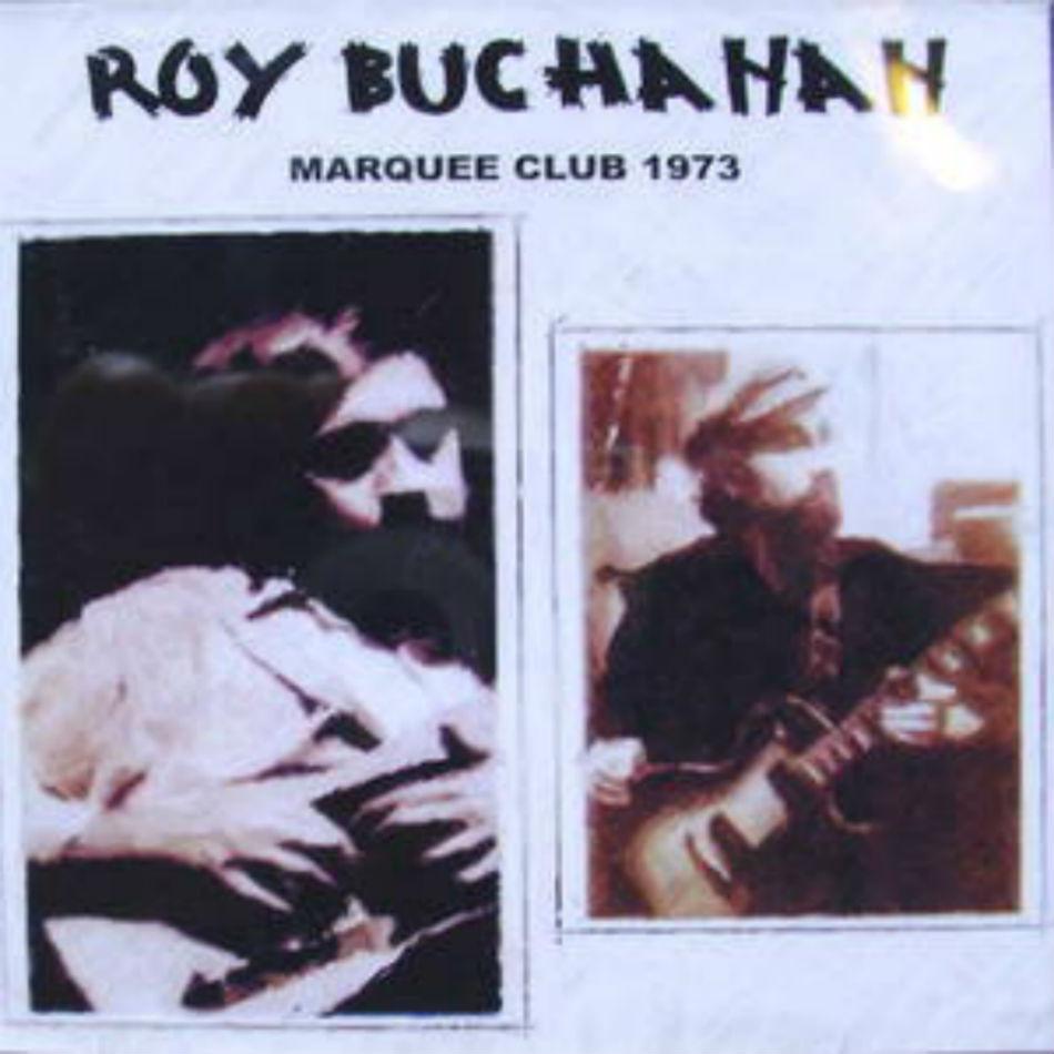 Roy Buchanan / Marquee 1973