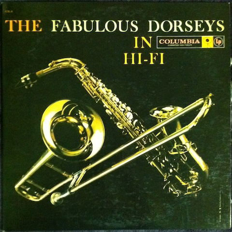 Tommy Dorsey & Jimmy Dorsey / Fabulous Dorseys In Hi-Fi