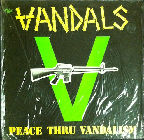 Vandals Peace Thru Vandalism Records Lps Vinyl And Cds