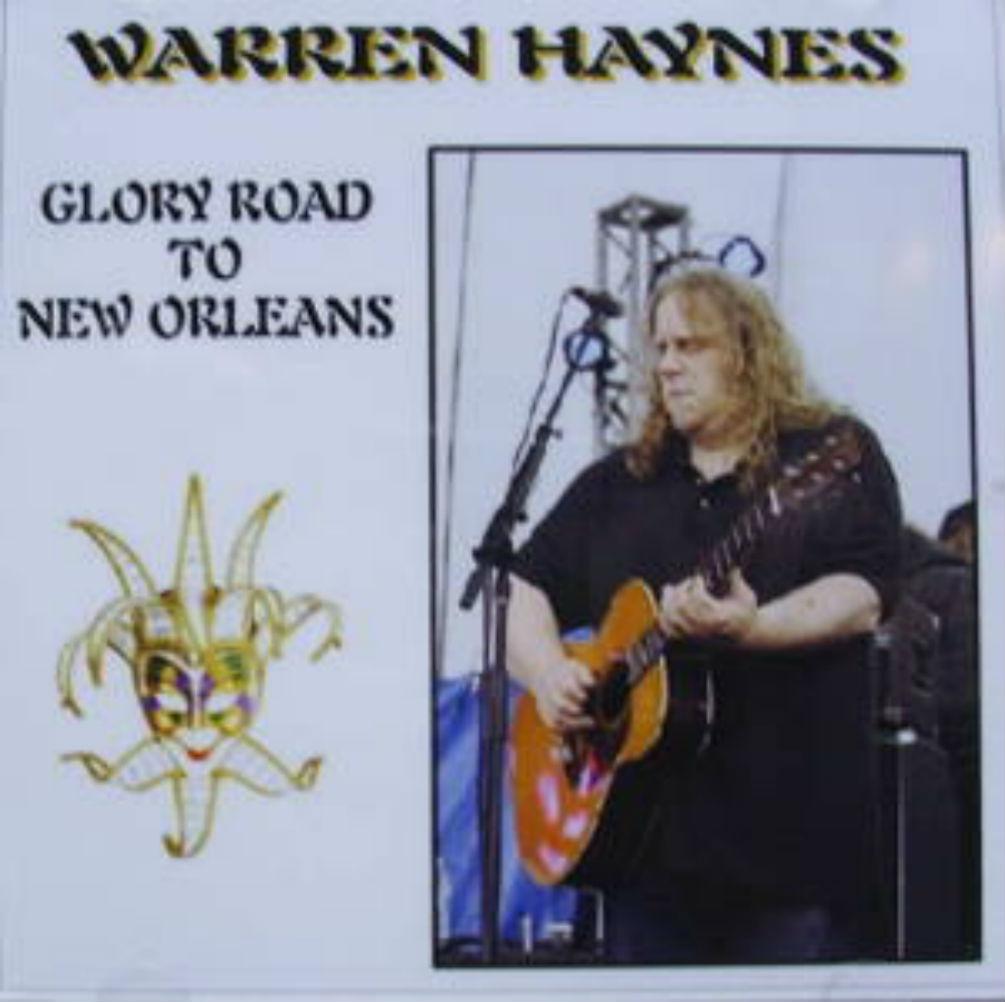 Warren Haynes / Glory Road To New Orleans