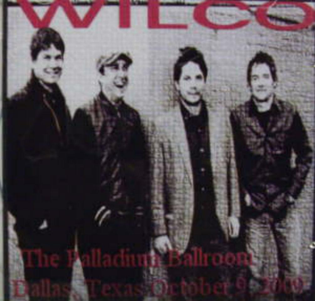 Wilco / Palladium Ballroom Dallas, Texas October 9, 2009