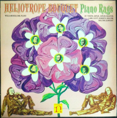 William Bolcom / Heliotrope Bouquet: Piano Rags 1900-1970
