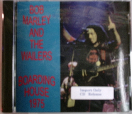 Bob Marley and the Wailers / Boarding House 1975