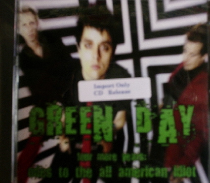 Green Day / Four More Years: Odes to the All American Idiot