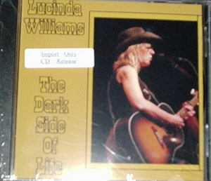 Lucinda Williams / The Dark Side Of Life
