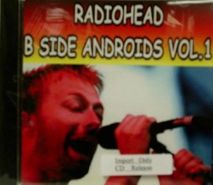 Radiohead / B Side Androids Vol.1