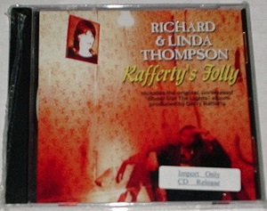 Richard & Linda Thompson / Rafferty's Folly