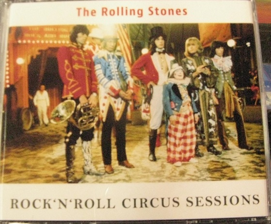Rolling Stones / Rock 'N' Roll Circus Sessions