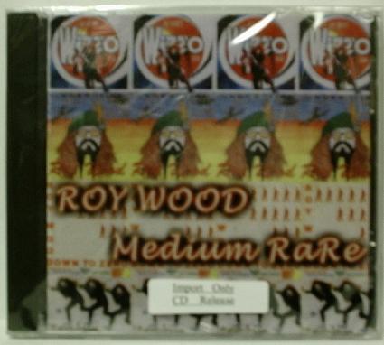 Roy Wood / Medium Rare