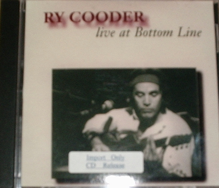 Ry Cooder / Live At the Bottom Line