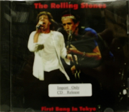 Rolling Stones / First Bang In Tokyo