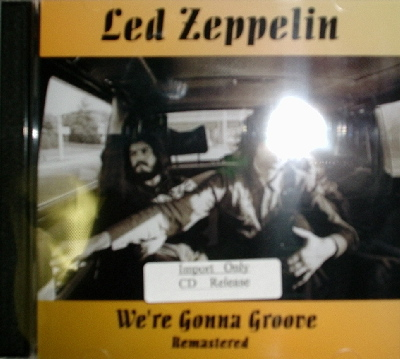 Led Zeppelin / We're Gonna Groove Remastered