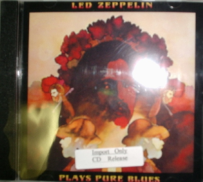 Led Zeppelin / Plays Pure Blues