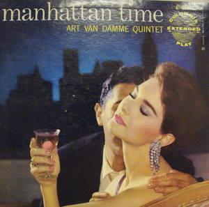 Art Van Damme Quintet / Manhattan Time