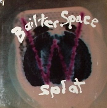 Bailter Space / Splat
