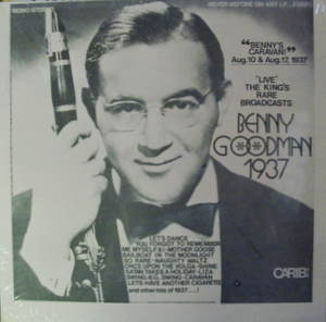 Benny Goodman - Live' - The King's Rare Broadcasts
