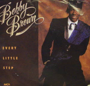 Bobby Brown / Every Little Step
